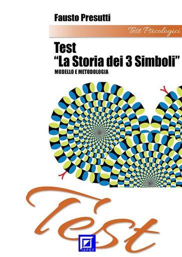 Test Storia di 3 Simboli Fausto Presutti